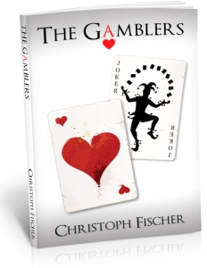 The Gamblers, from Christoph Fischer.